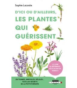 Les plantes qui guérissent...