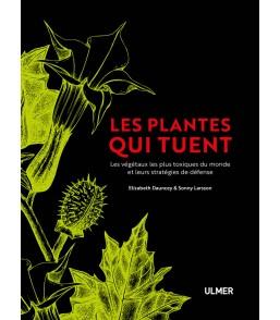 Les plantes qui tuent